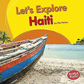 Let's Explore Haiti by Elle Parkes - 9781512433654 Book