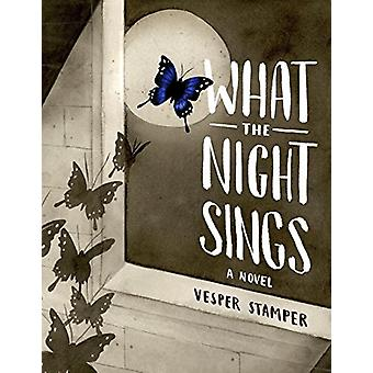 What the Night Sings by Vesper Stamper - 9781524700393 Book
