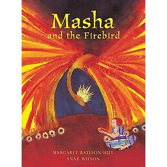 Masha and the Firebird - A Russian Tale (3rd Revised edition) by Marga