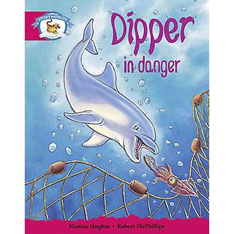 Literacy Edition Storyworlds Stage 5 - Animal World - Dipper in Dange