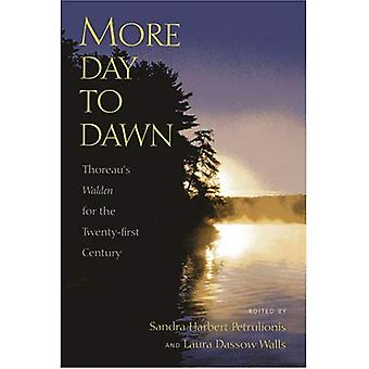 More Day to Dawn: Thoreau's  Walden  for the Twenty-first Century (Spirit of Thoreau)