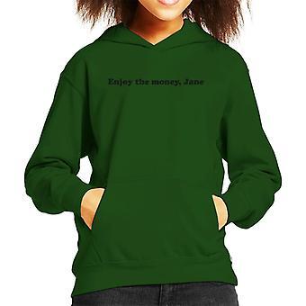 Enjoy The Money Jane Kid's Hooded Sweatshirt