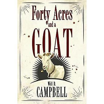 Fyrtio tunnland och en get av Will D. Campbell - 9781496815873 bok