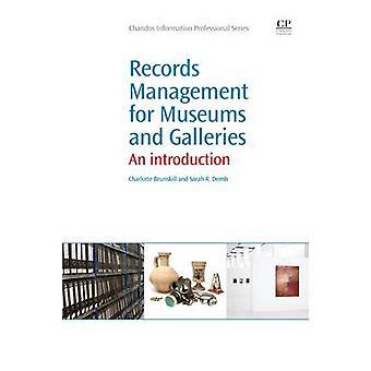 Gestion des documents pour les musées et les galeries Introduction par Brunskill et Charlotte