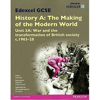Edexcel de geschiedenis van de anamnese A het maken van de moderne wereld eenheid
