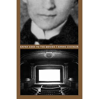 Kafka Goes to the Movies by Hanns Zischler - 9780226986715 Book