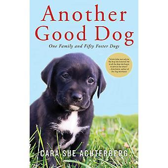 En annan god hund en familj och 50 utveckla hund vid Cara stämma Achterberg