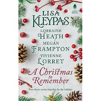 A Christmas to Remember - An Anthology by Lisa Kleypas - 9780062747235