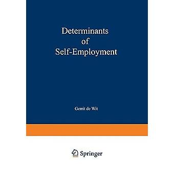Determinants of Selfemployment by Wit & Gerrit de