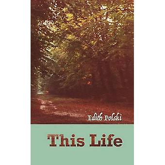 This Life by Polski & Edith