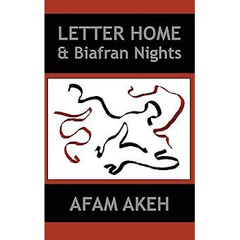 Letter Home  Biafran Nights by Akeh & Afam