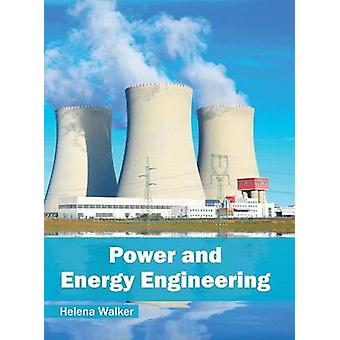 Power and Energy Engineering by Walker & Helena
