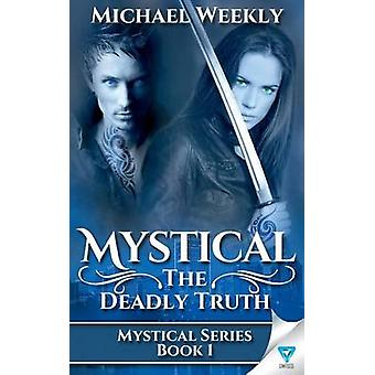 Mystical by Weekly & Michael