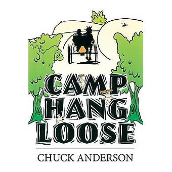 Camp Hang Loose by Anderson & Chuck