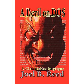 A Devil on DOS by Reed & Joel B.