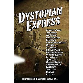Dystopian Express by Blankenship & Robin