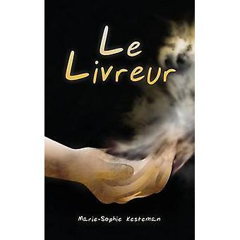 Le Livreur by Kesteman & MarieSophie