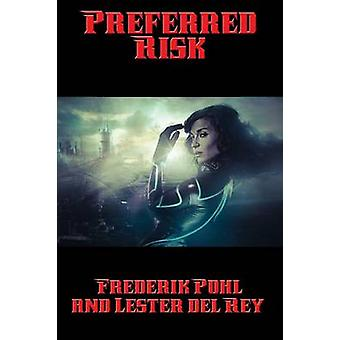 Preferred Risk by Pohl & Frederik