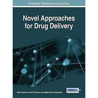 Uusia lähestymistapoja huumeiden toimitus Keservani & Raj K.