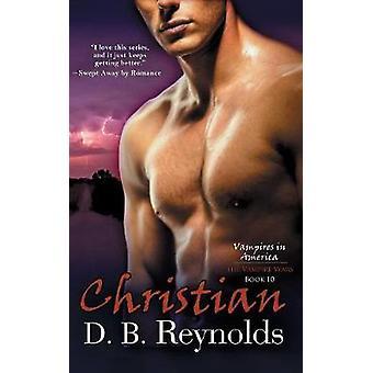 Christian by Reynolds & D. B.
