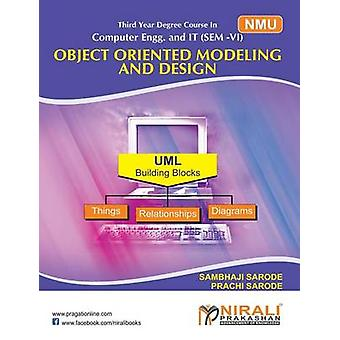 OBJECT ORIENTED MODELING AND DESIGN by SARODE & P