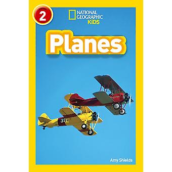 Planes  Level 2 by Amy Shields & National Geographic Kids