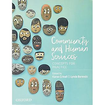 Community and Human Services - Concepts for Practice by Karen Crinall