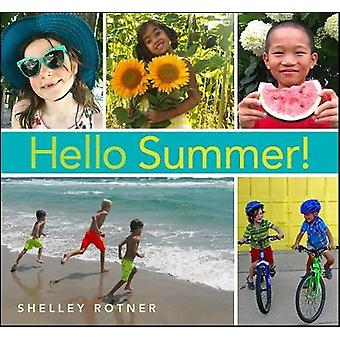 Hello Summer! by Shelley Rotner - 9780823439775 Book