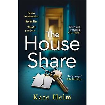The House Share - Seven housemates. Seven lies. Would you dare to join