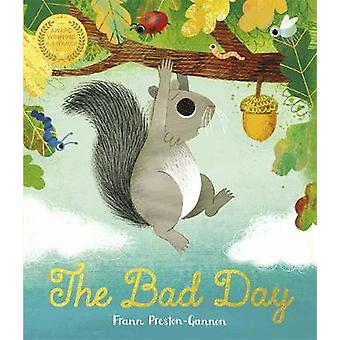 The Bad Day by Frann Preston-Gannon - 9781787416604 Book