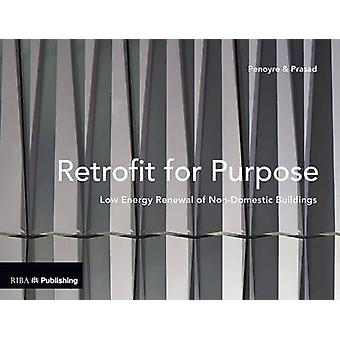 Retrofit for Purpose - Low Energy Renewal of Non-Domestic Buildings by