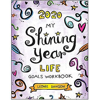 2020 My Shining Year Life Goals Workbook by Leonie Dawson - 978194883