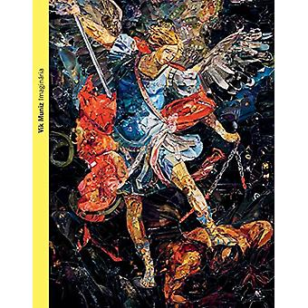 Vik Muniz - Imaginaria by Stephane  Ibars - 9782330127633 Book
