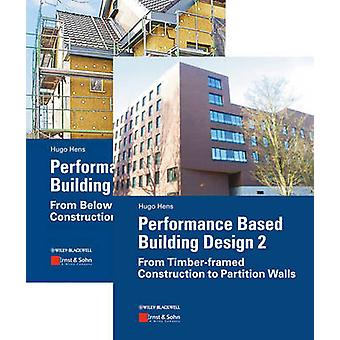 Package - Performance Based Building Design 1 and 2 by Hugo S. L. C. H
