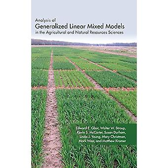 Analysis of Generalized Linear Mixed Models in the Agricultural and N