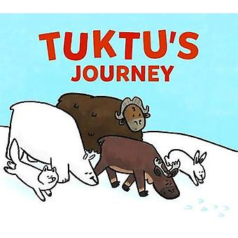 Tuktu's Journey (English) by Rachel Rupke - 9780228703617 Book