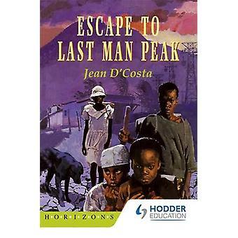 Escapar al último hombre pico por Jean d ' Costa - libro 9780582765757