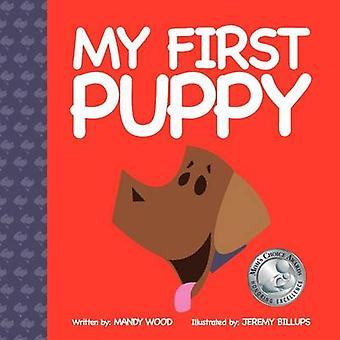 My First Puppy by Mandy Wood - 9781614485315 Book