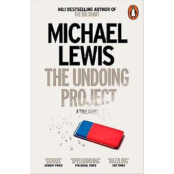 The Undoing Project - A Friendship that Changed the World by Michael L