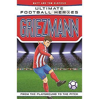 Griezmann by Matt Oldfield - 9781789461138 Book