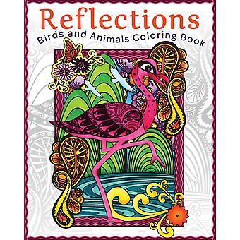 Reflections Birds and Animals Coloring Book by Art House Design