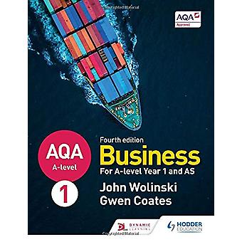 AQA A-level Business Year 1 and AS Fourth Edition (Wolinski and Coate
