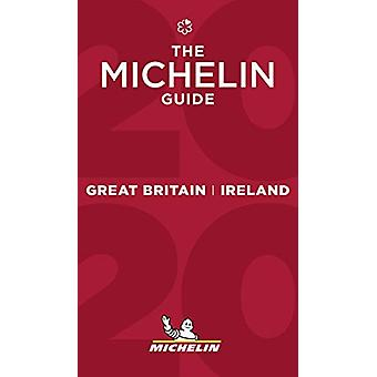 Great Britain & Ireland - The MICHELIN Guide 2020 - The Guide Mich