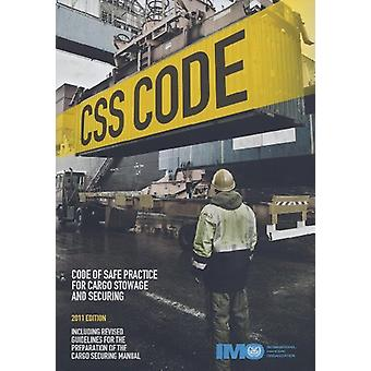 CSS Code - Code of Safe Practice for Cargo Stowage and Securing - 2011