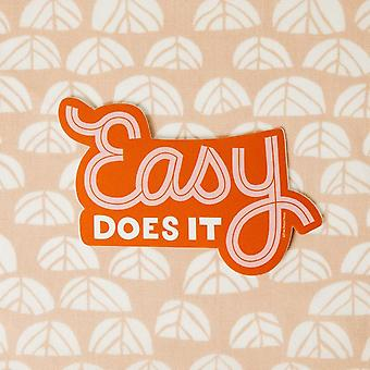Easy Does It Vinyl Decal Sticker