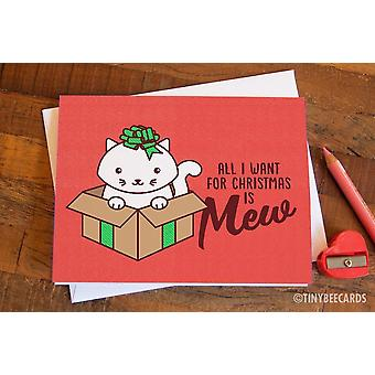 """Cat Christmas Card """"all I Want For Christmas Is Mew"""""""