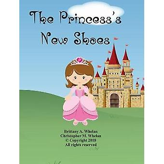 The Princess's New Shoes by Christopher M Whelan - 9781388743550 Book