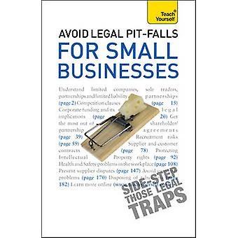 Avoid Legal Pitfalls for Small Businesses - An essential reference gui