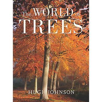 Die Welt der Bäume von Hugh Johnson