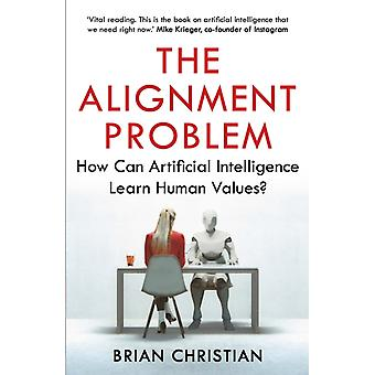The Alignment Problem by Brian Christian